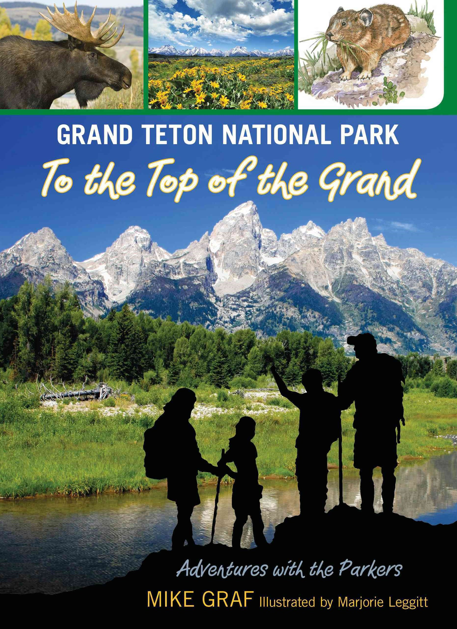 Grand Teton National Park to the Top of the Grand