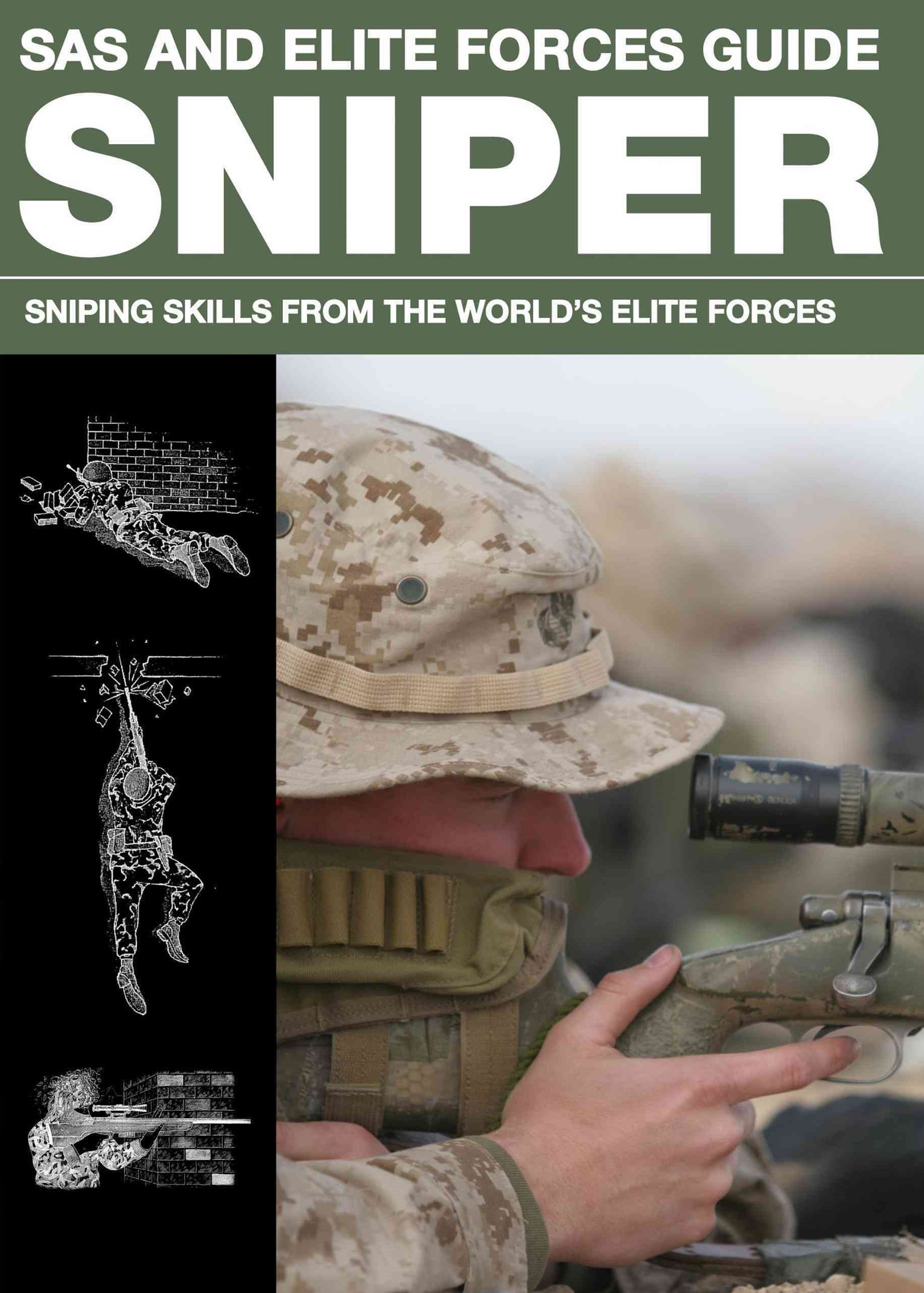 The SAS and Elite Forces Sniper Guide
