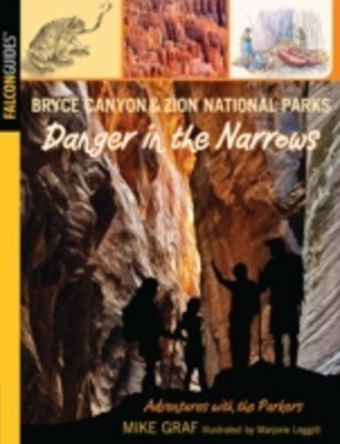 (ebook) Bryce Canyon and Zion National Parks: Danger in the Narrows