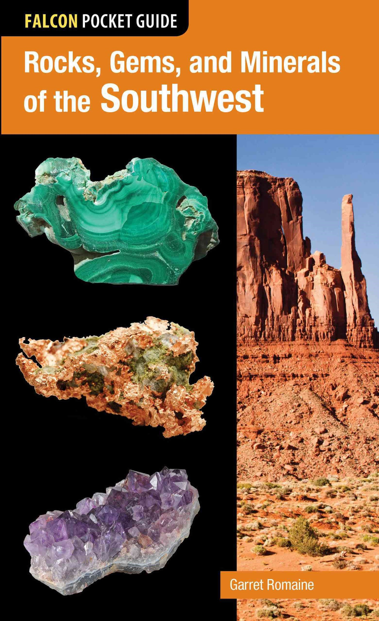 Rocks, Gems, and Minerals of the Southwest
