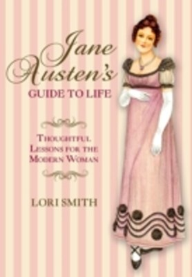 Jane Austen's Guide to Life