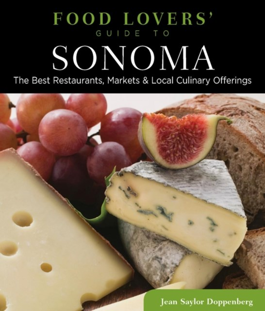 Food Lovers' Guide to(R) Sonoma
