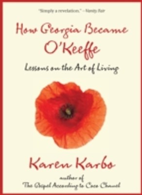 How Georgia Became O'Keeffe