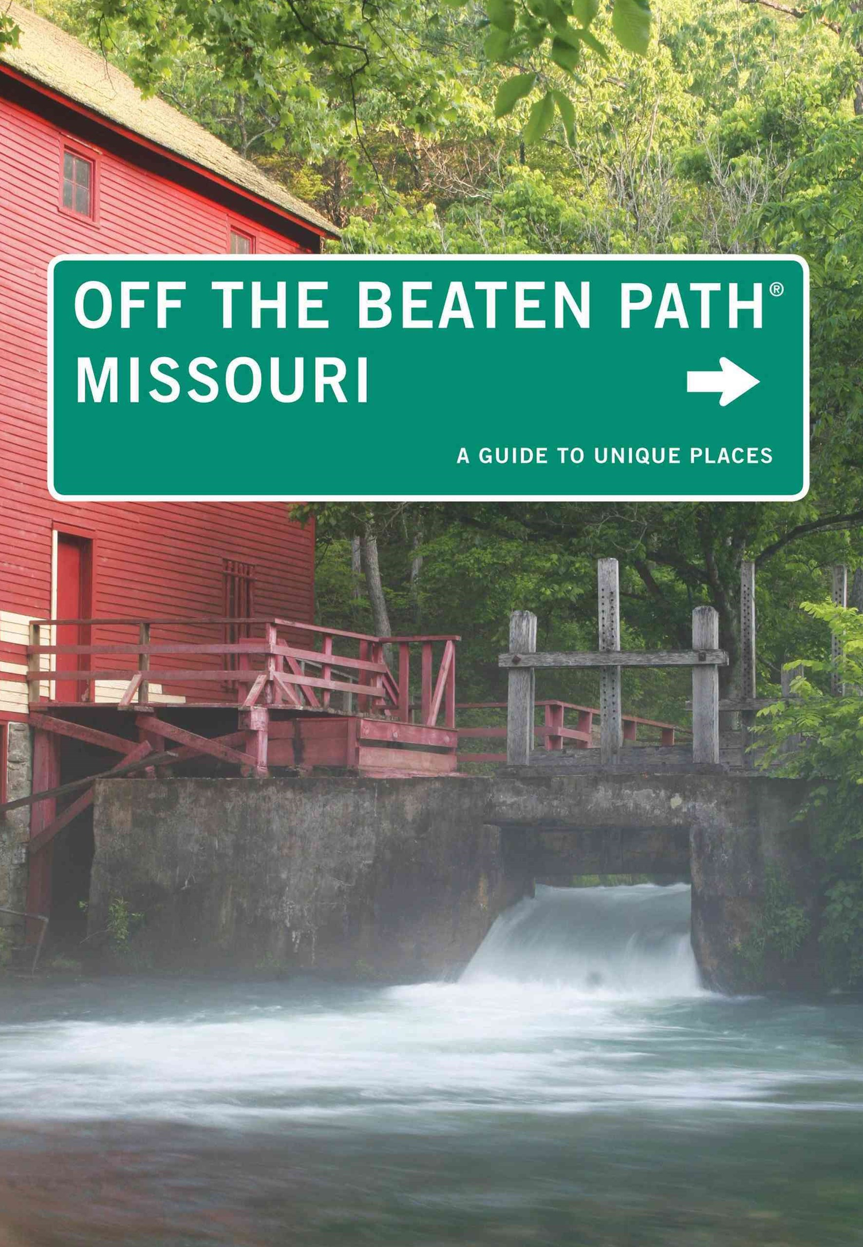 Missouri - Off the Beaten Path-«