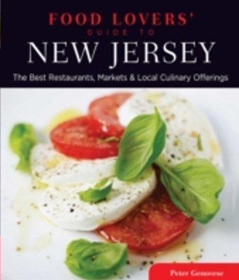 Food Lovers' Guide to(R) New Jersey