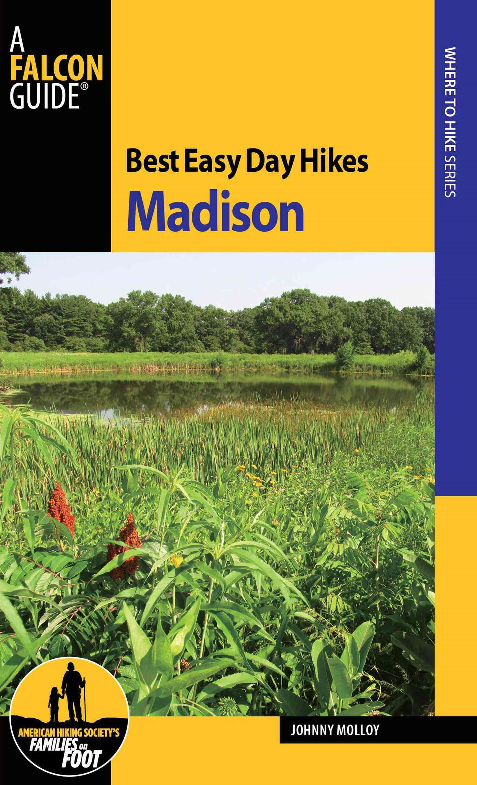 Madison - Best Easy Day Hikes