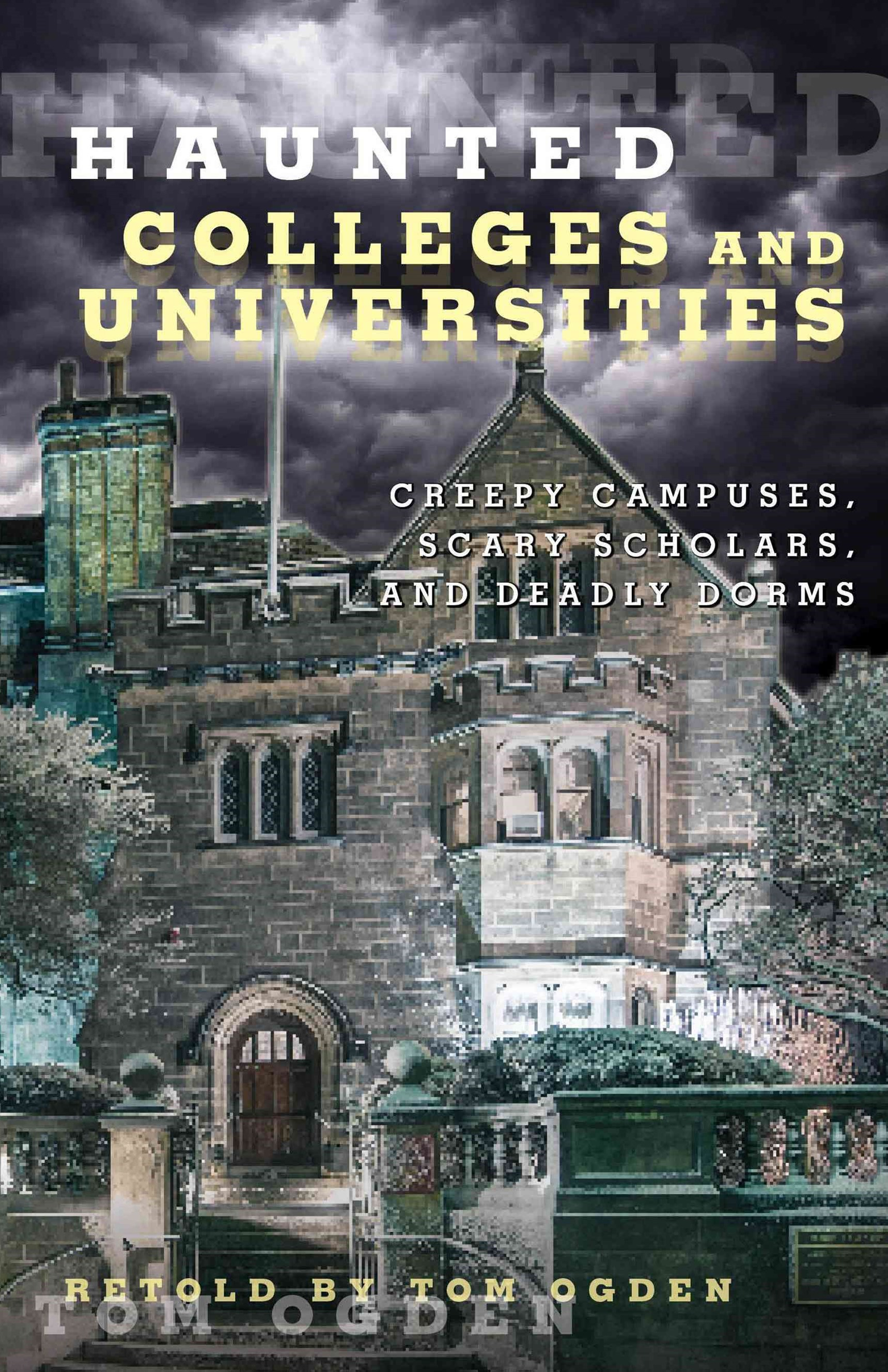 Haunted Colleges and Universities