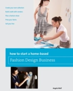 (ebook) How to Start a Home-based Fashion Design Business - Art & Architecture Fashion & Make-Up