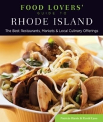 Food Lovers' Guide to(R) Rhode Island