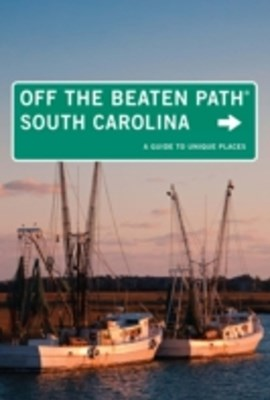 South Carolina Off the Beaten Path(R)