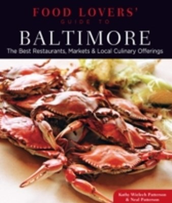 (ebook) Food Lovers' Guide to(R) Baltimore
