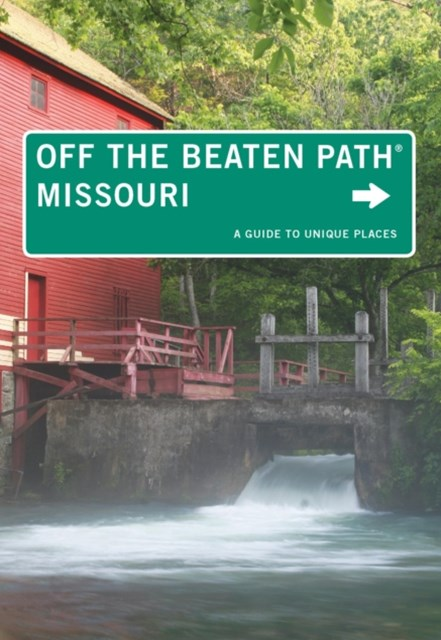 Missouri Off the Beaten Path(R)