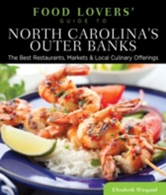(ebook) Food Lovers' Guide to(R) North Carolina's Outer Banks