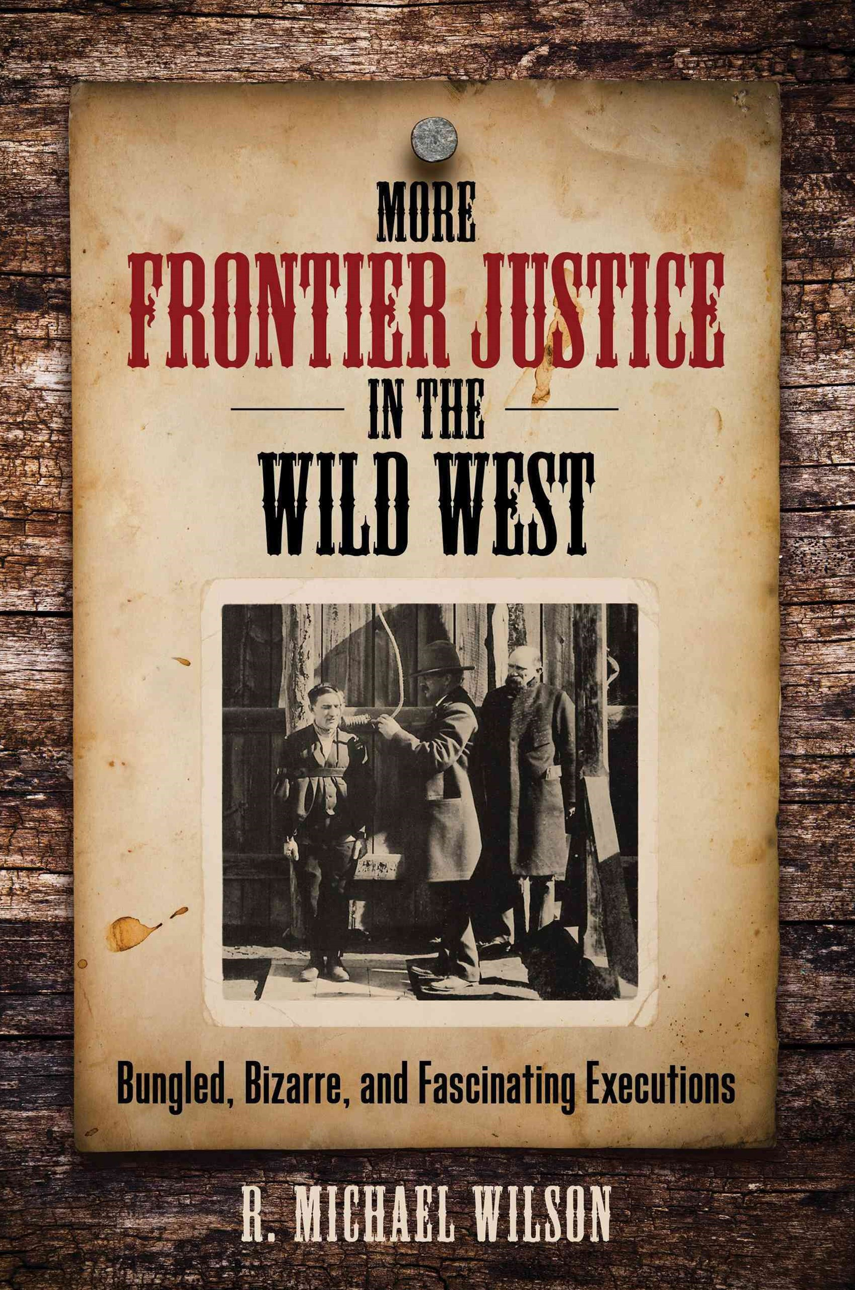 More Frontier Justice in the Wild West