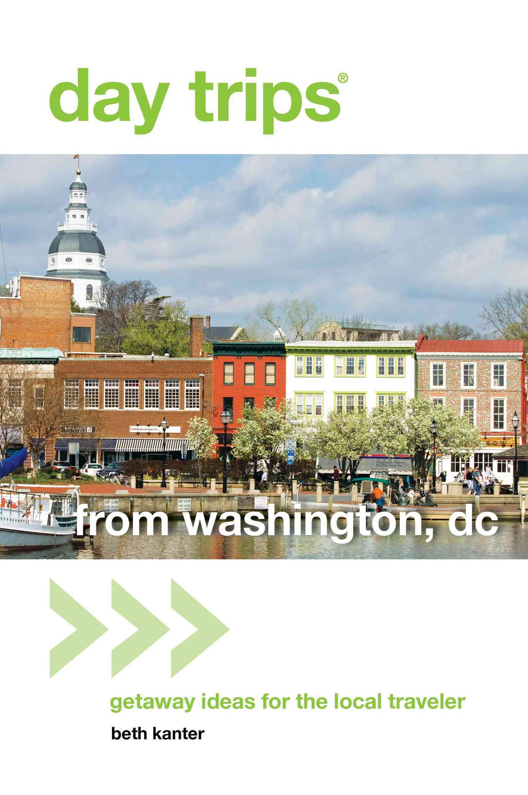 Day Trips from Washington, D. C.