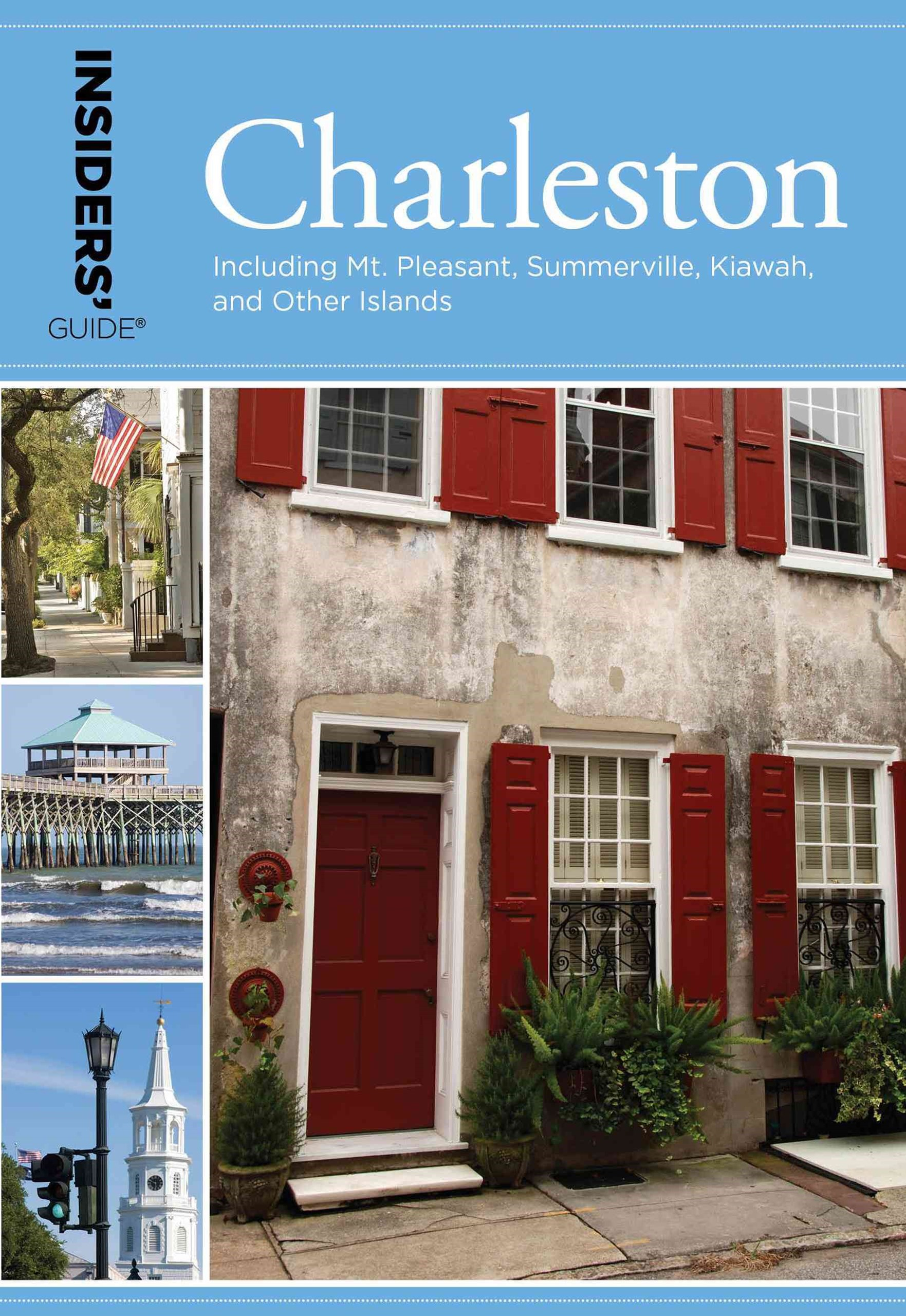Insiders' Guide - Charleston
