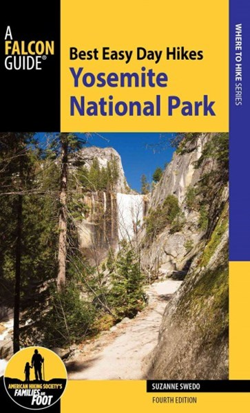 Best Easy Day Hikes Yosemite National Park