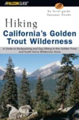 (ebook) Hiking California's Golden Trout Wilderness