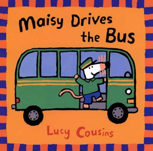 Maisy Drives the Bus by Cousins, Lucy/ Cousins, Lucy (ILT), Lucy Cousins (9780763610852) - PaperBack - Children's Fiction Early Readers (0-4)