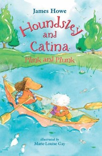 Houndsley And Catina Plink And Plunk - Children's Fiction Intermediate (5-7)
