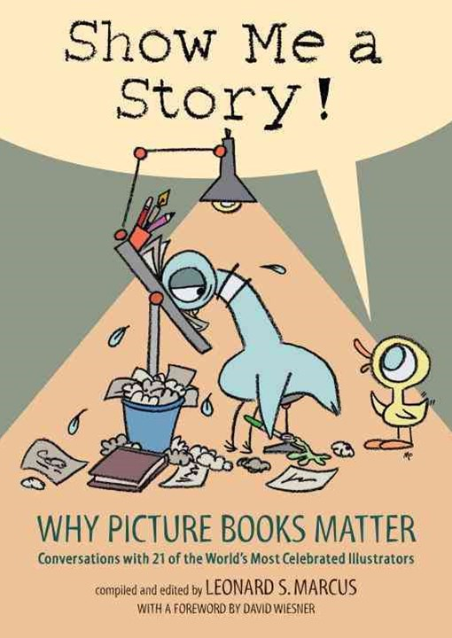 Show Me A Story: Why Picture Books Matte