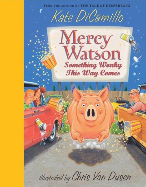 Mercy Watson: Something Wonky This Ways