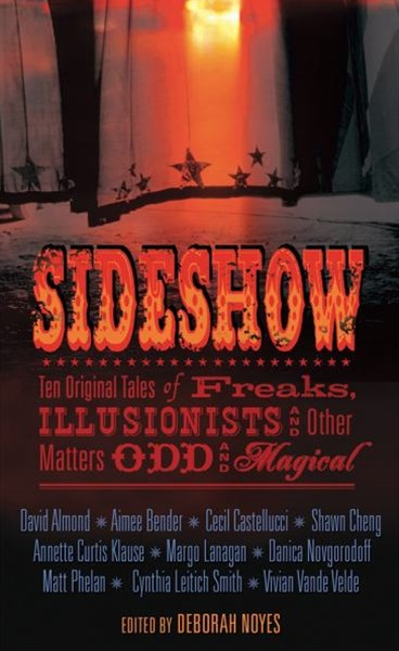 Sideshow: Ten Original Tales Of Freaks,