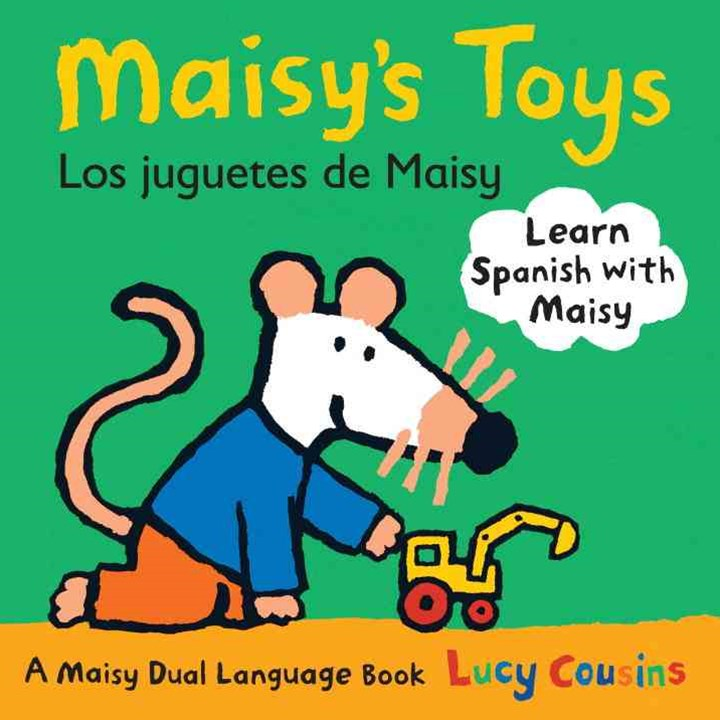 Maisy's Toys Dual Language Spanish