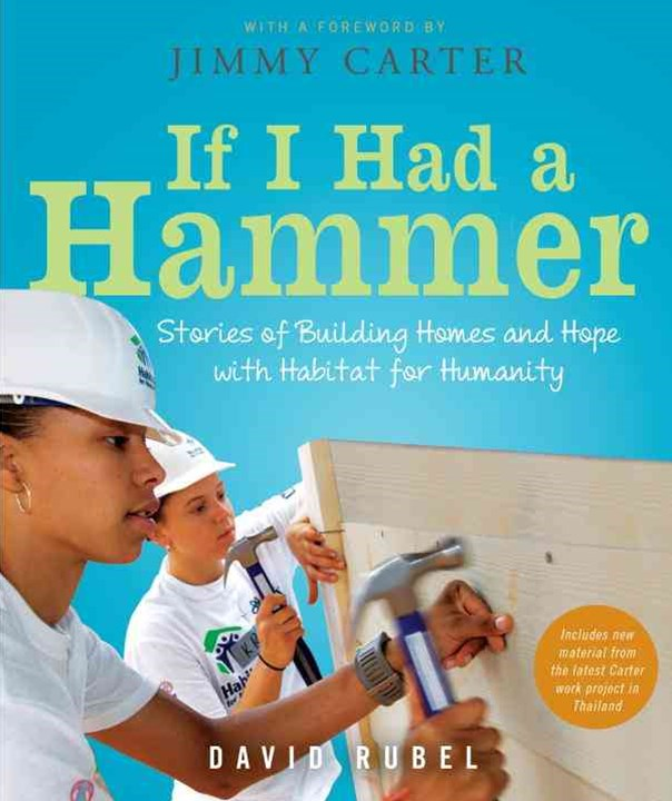 If I Had A Hammer: Building Homes And Ho