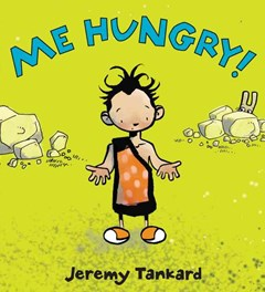 Me Hungry! Board Book