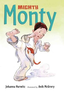 Mighty Monty by Johanna Hurwitz, Anika Mcgrory (9780763647865) - PaperBack - Children's Fiction Intermediate (5-7)