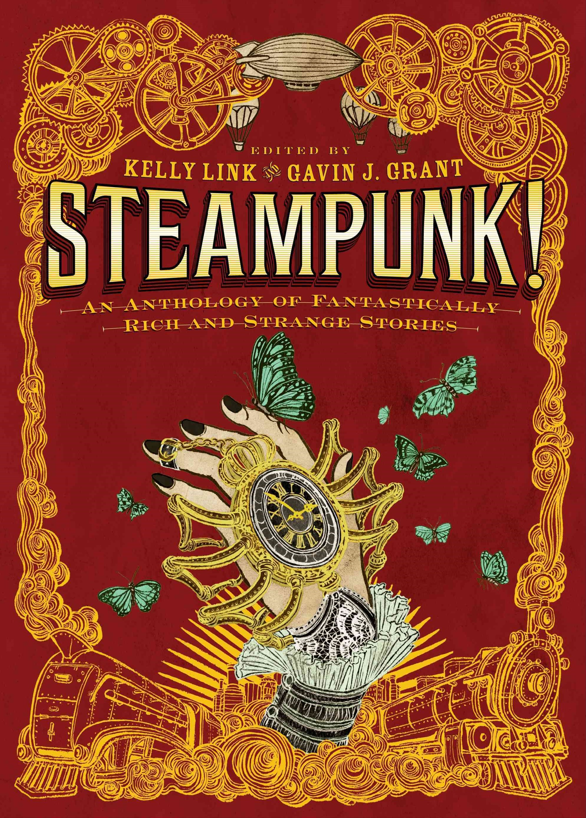 Steampunk! An Anthology Of Fantastically