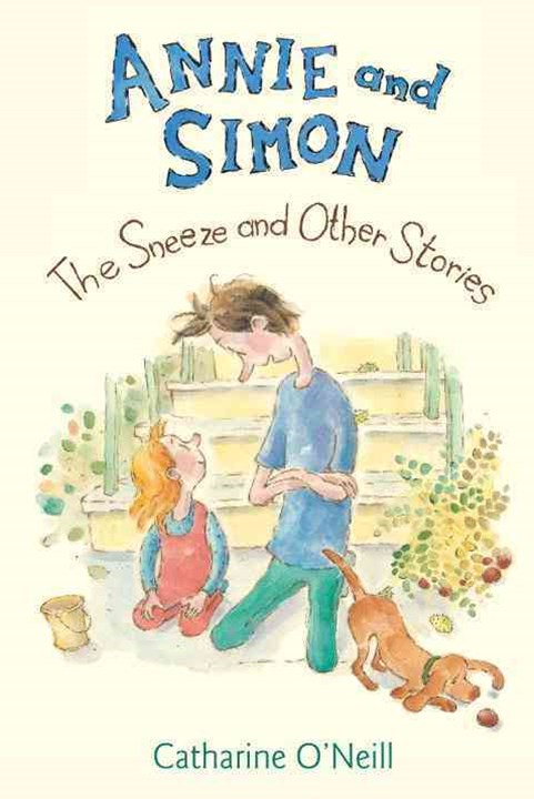 Annie and Simon #2: The Sneeze and Other Stories