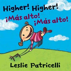 Higher, Higher! Bilingual Board Book