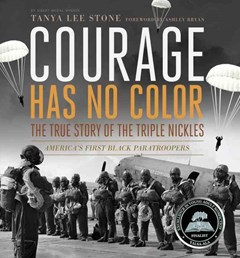 Courage Has No Color - The True Story of the Triple Nickles