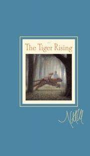 The Tiger Rising - Children's Fiction Older Readers (8-10)