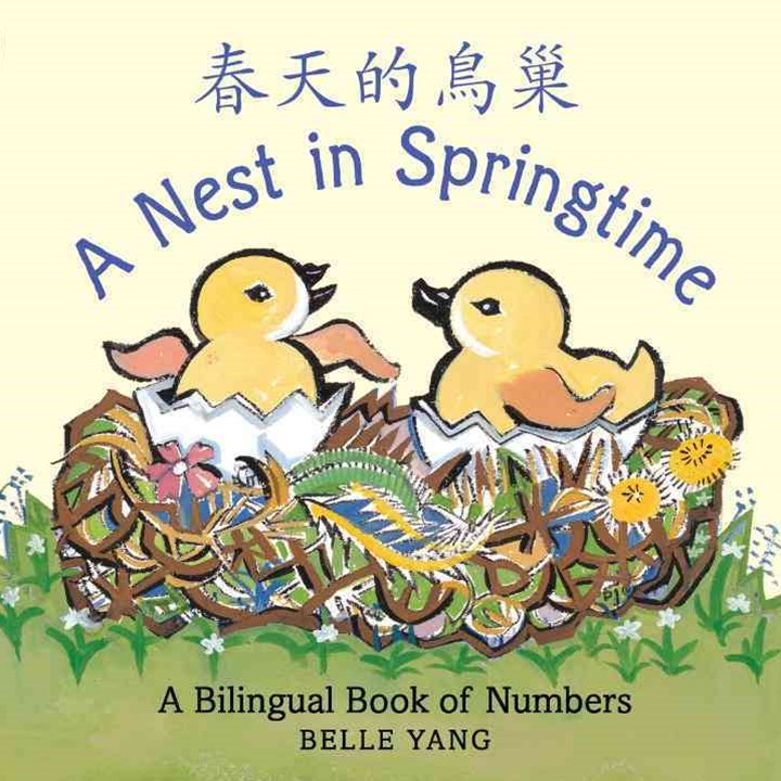 A Nest In Springtime: A Bilingual Book O