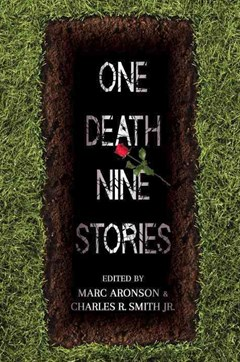 One Death Nine Stories