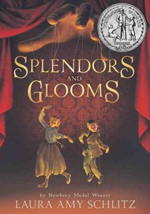 Splendors and Glooms - Children's Fiction Older Readers (8-10)