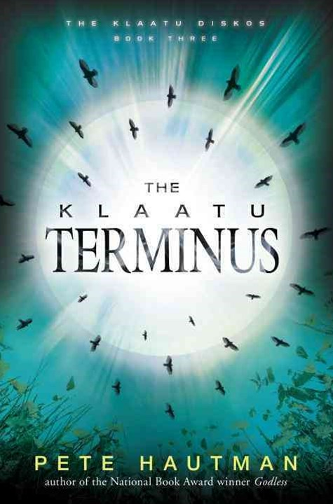 The Klaatu Diskos Bk 3: The Klaatu Terminus