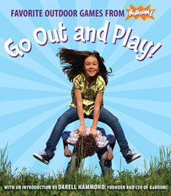 Go Out And Play! Favorite Outdoor Games