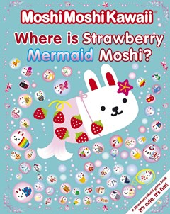 Where Is Strawberry Mermaid Moshi?