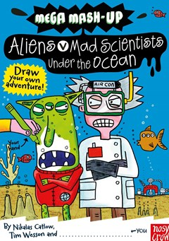 Aliens vs. Mad Scientists under the Ocean
