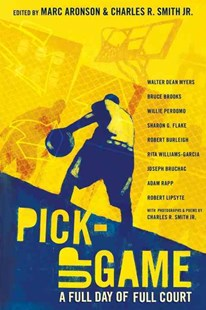 Pick-Up Game: A Full Day of Full Court by Charles R. Smith Jr., Charles R. Smith (9780763660680) - PaperBack - Children's Fiction