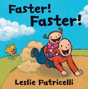 Faster! Faster! Board Book by Leslie Patricelli, Leslie Patricelli (9780763662226) - HardCover - Non-Fiction Animals