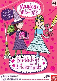 Magical Mix-Ups: Birthdays and Bridesmaids