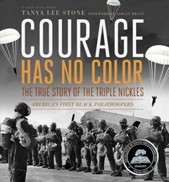 Courage Has No Color, The True Story of the Triple Nickles: America