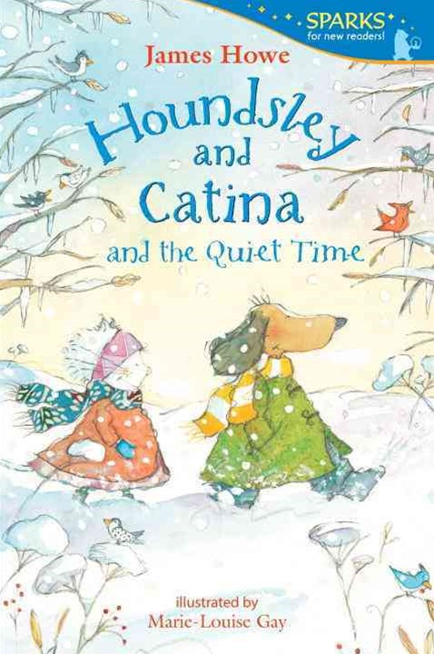 Houndsley and Catina and the Quiet Time (Candlewick Sparks)