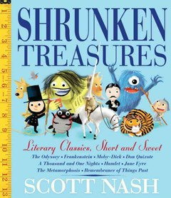 Shrunken Treasures: Literary Classics, Short and Sweet