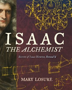 Isaac the Alchemist: Secrets of Isaac Newton, Reveal
